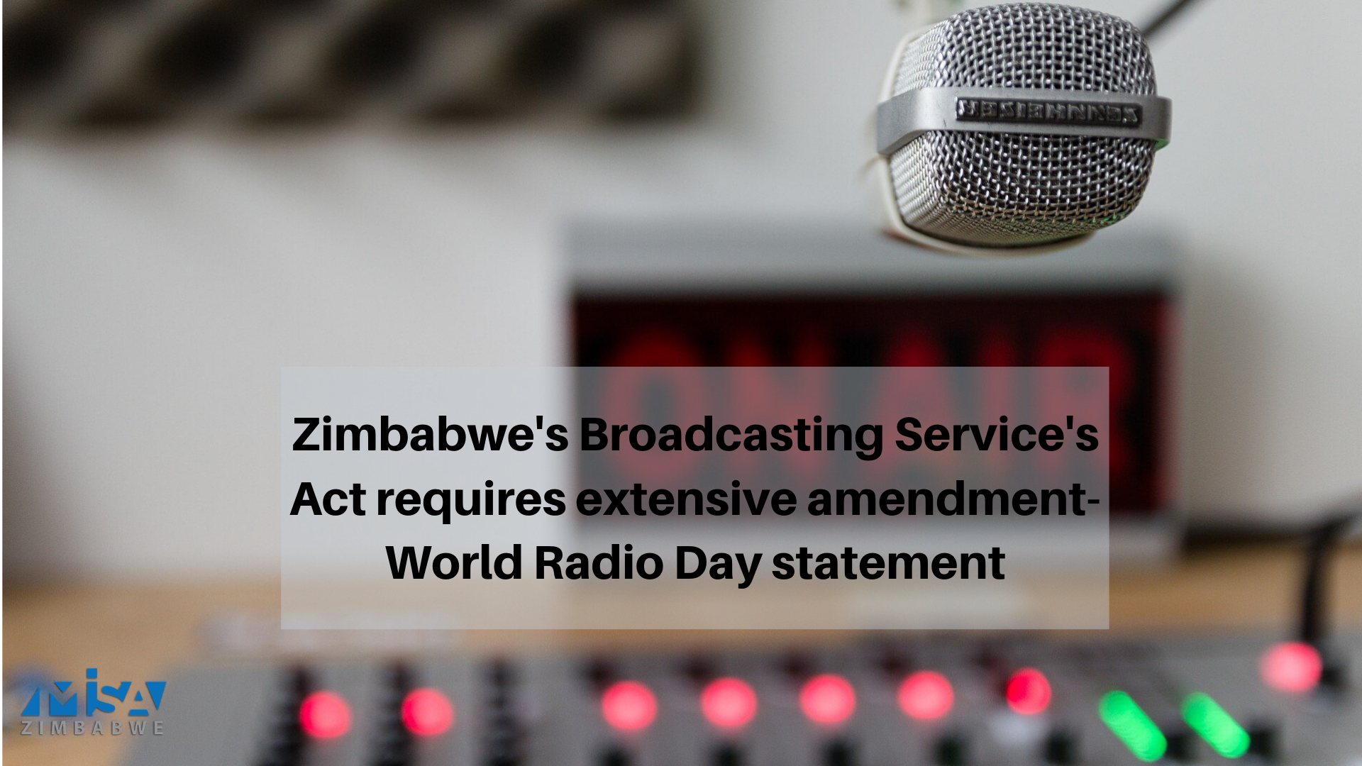 Zimbabwe's Broadcasting Service's Act requires extensive amendment