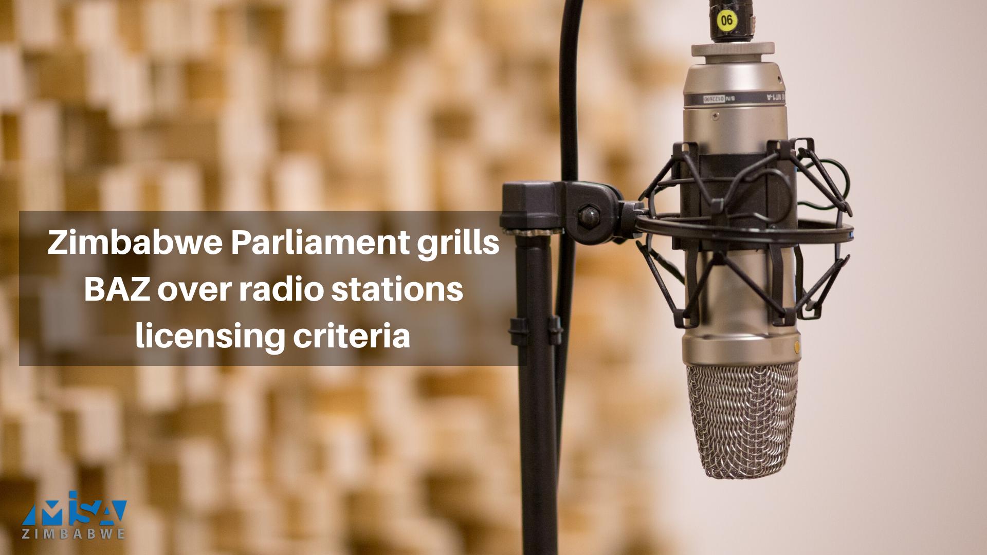 Zimbabwe Parliament grills BAZ over radio stations licensing criteria