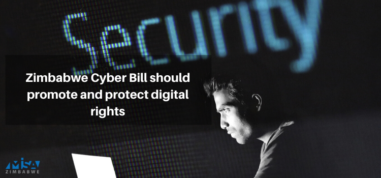 Zimbabwe Cyber Bill should promote and protect digital rights
