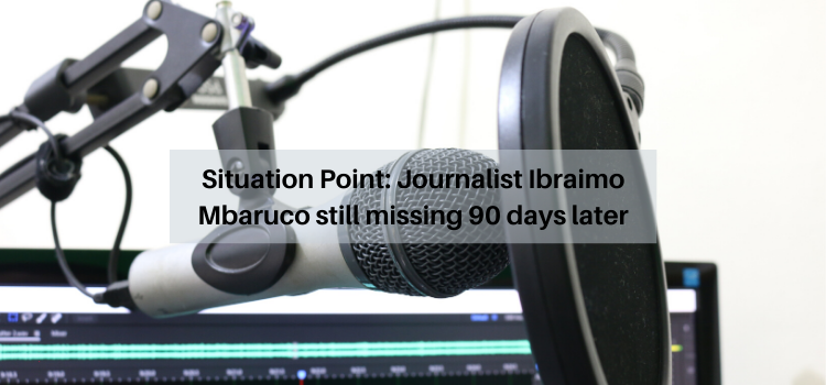 Situation Point: Journalist Ibraimo Mbaruco still missing 90 days later