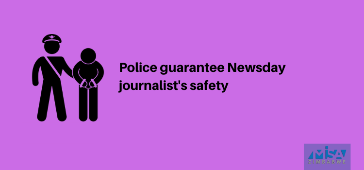 Police guarantee Newsday journalist's safety