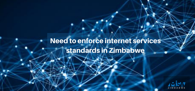 Need to enforce internet services standards in Zimbabwe