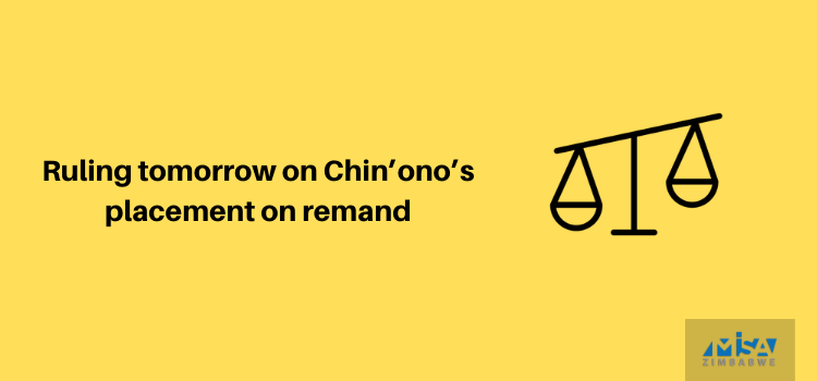 Ruling tomorrow on Chin'ono's placement on remand