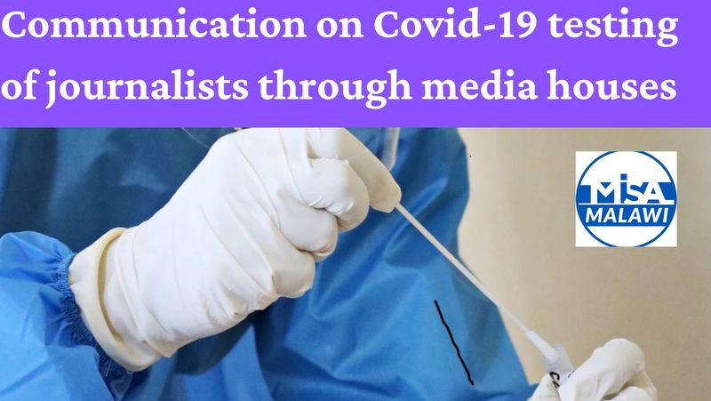Covid-19 testing of journalists through media houses