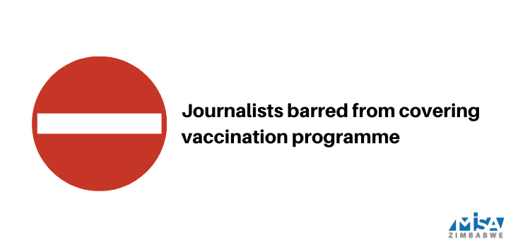 Journalists barred from covering vaccination programme