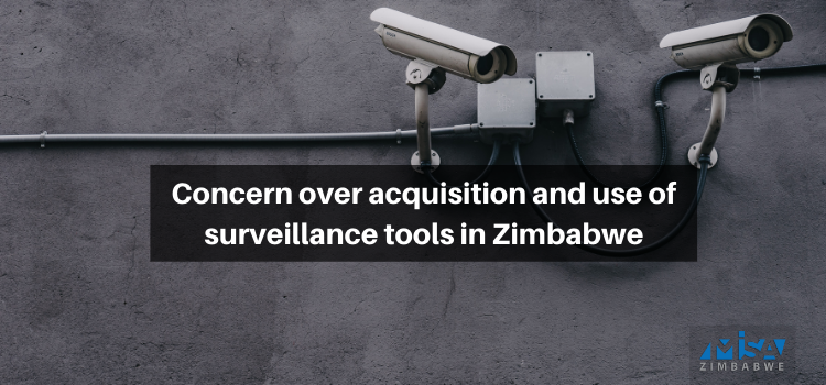 Concern over acquisition and use of surveillance tools in Zimbabwe