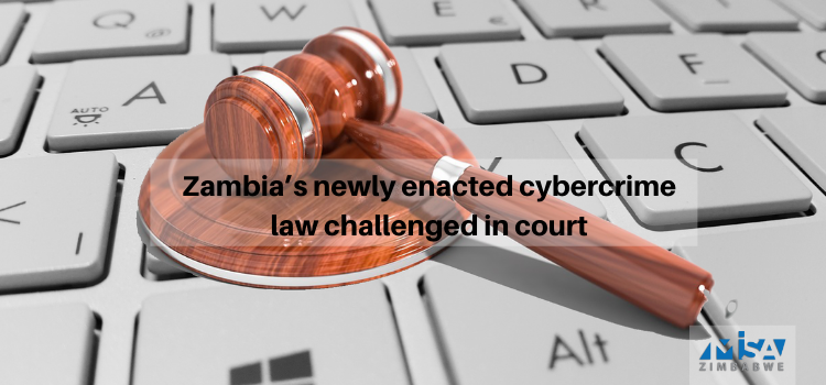Zambia's newly enacted cybercrime law challenged in court