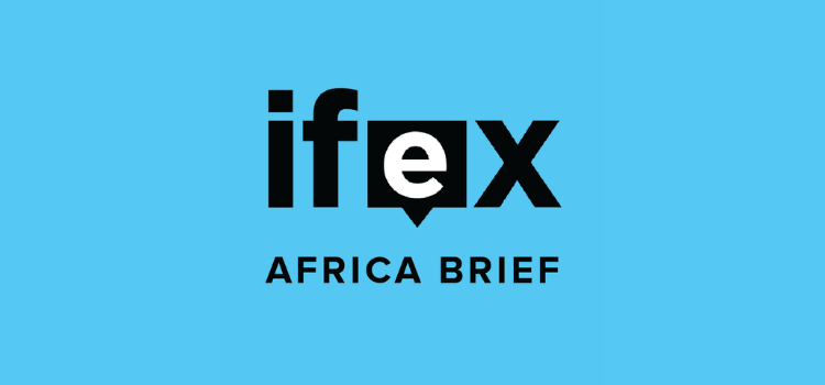 IFEX Africa Brief, press freedom, freedom of expression in Africa, Tabani Moyo, Zoe Titus
