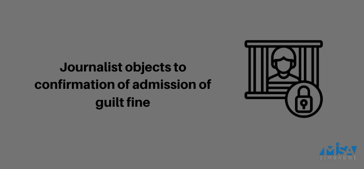 Journalist objects to confirmation of admission of guilt fine