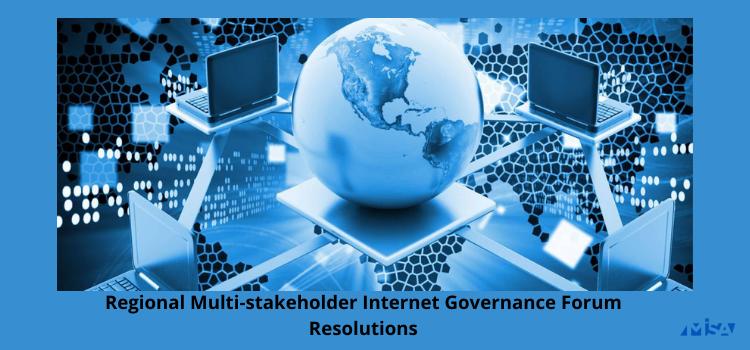 Regional Internet Governance Conference, MISA, IGF, Resolutions