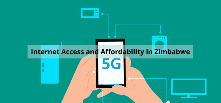 Internet access and affordability in Zimbabwe