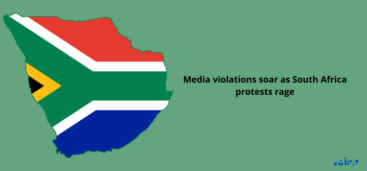 Media violations soar as South Africa protests rage