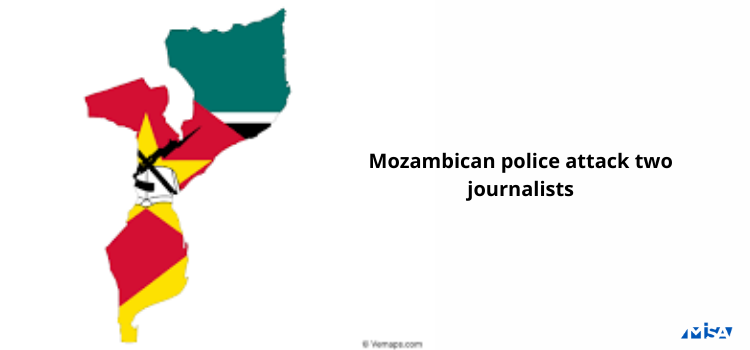 Mozambican police attack two journalists