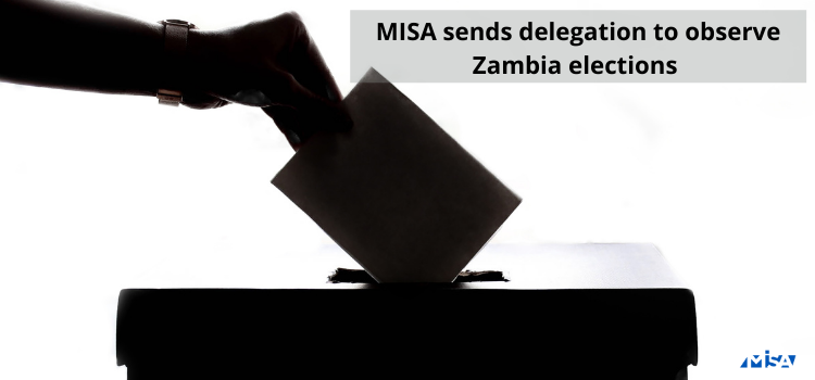 MISA sends delegation to observe Zambia elections