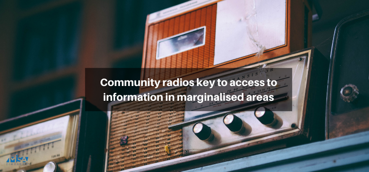 Community radios key to access to information in marginalised areas