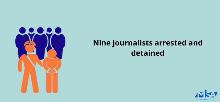 Nine journalists arrested and detained
