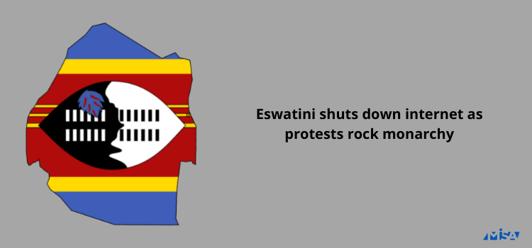 Eswatini shuts down internet as protests rock monarchy